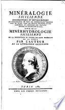 Minéralogie sicilienne docimastique et métallurgique ou connaissance de tous les minéraux que produit l'ile de Sicile