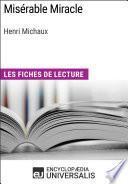 Misérable Miracle d'Henri Michaux