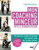 Mon coaching minceur en 10, 15, 20 minutes par jour