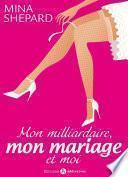 Mon milliardaire, mon mariage et moi 1