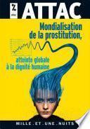 Mondialisation de la prostitution : une atteinte à la dignité humaine