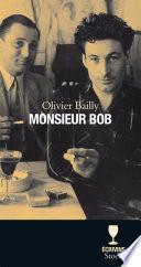 Monsieur Bob