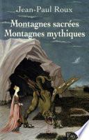 Montagnes sacrées Montagnes mythiques