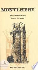Montlhéry : douze siècles d'histoire