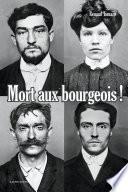 Mort aux bourgeois ! Nouvelle édition