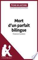 Mort d'un parfait bilingue de Thomas Gunzig (Fiche de lecture)