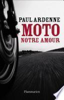 Moto, notre amour