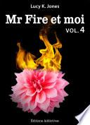 Mr Fire et moi - volume 4
