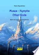 Muses - Nymphs - Other Gods