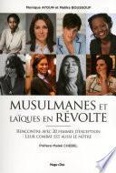 Musulmanes et laïques en révolte