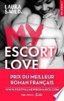 My Escort Love - Prix de la 1ère New romance française