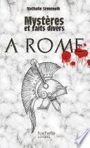 Mystères et faits divers - À Rome
