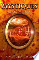Mystiques, Tome 2 : La Nation Alpha