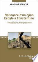 Naissance d'un djinn kabyle à Constantine