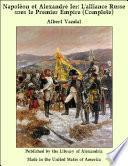 Napol_on et Alexandre Ier: L'alliance Russe sous le Premier Empire (Complete)