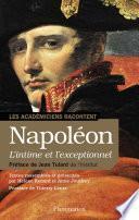 Napoléon, l'intime et l'exceptionnel