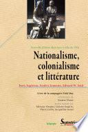 Nationalisme, colonialisme et littérature