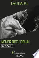 Never back down - Saison 2