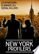 New-York profilers, la loi de la mort - 1