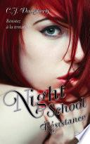 Night School - Tome 4