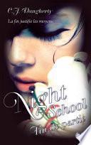 Night School - Tome 5