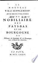 Nobiliaire des Pays-Bas, et du Comté de Bourgogne ...