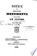 Notice des principaux monuments de la ville de Troyes