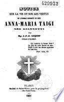 Notice sur la vie et sur les vertus de l'humble servante de Dieu Anna-Maria Taïgi, née Giannetti