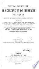 Nouveau dictionnaire de médecine et de chirurgie pratiques, 8