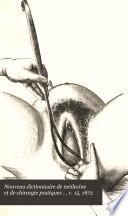 Nouveau dictionnaire de médecine et de chirurgie pratiques ... v. 15, 1872
