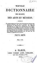 Nouveau dictionnaire des secrets des arts et métiers