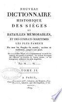 Nouveau dictionnaire historique des sìeges et batailles mémorables