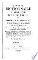 Nouveau dictionnaire historique des sièges et batailles mémorables