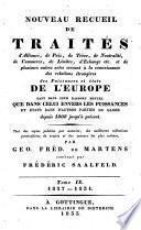 Nouveau recueil de traités d'alliance, de paix, de trêve, de neutralité, de commerce, de limites, d'échange etc