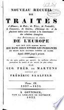Nouveau recueil de traités d'alliance, de paix, de trève... et de plusieurs autres actes servant à la connaissance des relations étrangères des puissances... de l'Europe... depuis 1808 jusqu'à présent: 1827-1831