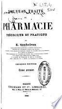 Nouveau traité de pharmacie théorique et pratique