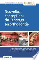 Nouvelles conception de l'ancrage en orthodontie - Editions CdP