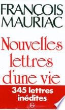 Nouvelles Lettres d'une vie 1906-1970