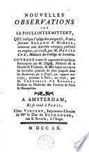 Nouvelles observations sur le pouls intermittent, indique l'usage des purgatifs, & qui, suivant Solano & Nihell, annonce un diarrhée critique; publiées en anglois, en 1758, par M. Daniel Cox [...] ; ouvrage traduit & augmenté de quelques remarques par M. D*** [...] dans lequel on trouvé de nouvelles preuves du plan proposé dans le Recherches sur le pouls, par rapport aux crises, publiées à Paris, en 1756, par M. Theophile de Bordeu [...].