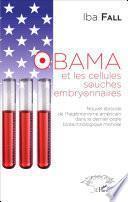 Obama et les cellules souches embryonnaires