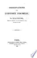 Observations sur l'Odyssée d'Homère. (Observations sur la Batrachomyomachie.-Observations sur les Hymnes, Poèmes, et fragments attribués à Homère.).
