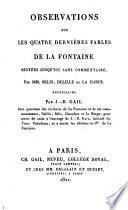 Observations sur les quatre dernières fables de La Fontaine restées jusqui'ici sans commentaires