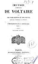 Oeuvres complètes de Voltaire avec des remarques et des notes historiques, scientifiques et littéraires ...: Correspondance générale. 1826-28