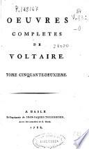 Oeuvres completes de Voltaire. Tome cinquante-deuxieme [Lettres du Prince Royal de Prusse et de M. de Voltaire. Tome I]