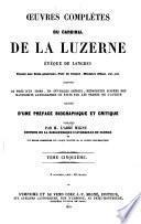 Oeuvres complètes du Cardinal de La Luzerne, évêque de Langres ...