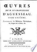Oeuvres de M. le chancelier d'Aguesseau ...
