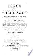 Oeuvres de Vicq-d'Azyr, recueillies et publiées avec des notes et un discours sur sa vie et ses ouvrages,