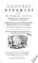Oeuvres diverses de Mr. Pierre Bayle ...