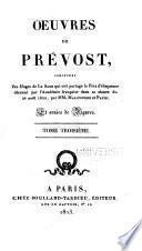 Oeuvres ...: Mémoires et aventures d'un homme de qualité, suivis de Manon L'Escaut