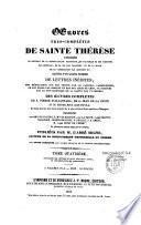 Oeuvres très complètes de Thérèse de Jésus suivie d'un grand nombre de lettres inédites